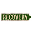 recovery vintage rusty metal sign vector image vector image