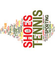 tennis shoes for beginners text background word vector image vector image