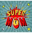 15 super mom001 vector image vector image