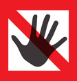 hand in red frame warning symbol on white vector image