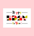 happy birthday contemporary geometric lettering vector image vector image