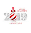 happy new year 2019 silver numbers design vector image