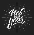 new year 2019 happy new year 2019 hand lettering vector image vector image