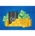 oil cask gold bars and piles money business vector image