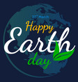 happy earth day flat graphic background vector image vector image