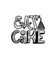 brush written eat cake vector image