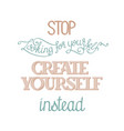 create yourself poster vector image vector image