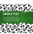grunge banner on the background of soccer balls vector image