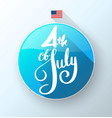 4th july lettering for independence day vector image vector image