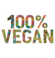 vegan 100 percent decorative zentangle vector image vector image