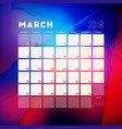 march 2018 calendar planner design template with vector image vector image