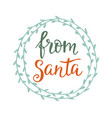from santa merry christmas greeting card vector image