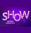 retro sign with lamp show banner vector image vector image