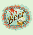 beer grunge label with lobster and a mug beer vector image vector image
