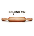 realistic rolling pin cooking equipment vector image vector image