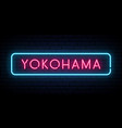 yokohama neon sign bright light signboard vector image vector image