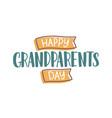 happy grandparents day wish handwritten vector image vector image