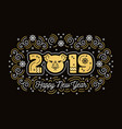 happy new year 2019 greeting card pig symbol vector image vector image
