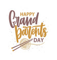 happy grandparents day message written with vector image vector image