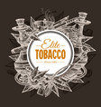 tobacco and smoking sketch round background vector image vector image