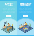 physics and astronomy lessons at school vector image vector image