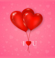 couple red hearts balloon with message i love vector image