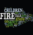 fire safety for kids text background word cloud vector image vector image