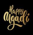 happy ugadi lettering phrase on dark background vector image vector image