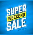 super sale weekend special offer banner design vector image vector image