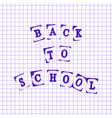 back to school imitation of printed letters vector image
