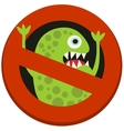 Ban sign to virus aggression vector image
