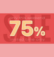 sale banner template seventy five percent of vector image vector image