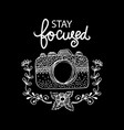 stay focused motivational quote vector image vector image