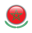 morocco flag button morocco flag icon of morocco vector image