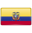 Flags Ecuador in the form of a magnet on vector image vector image