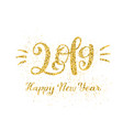 happy new 2019 year greeting vector image vector image