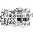 bass amplifiers text word cloud concept vector image vector image