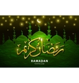 Ramadan background with silhouette mosque Salam vector image vector image