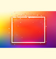 white square frame with confetty on colorful vector image vector image