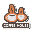 coffee house two hot coffee background imag vector image