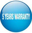 5 years warranty blue round gel isolated push vector image vector image
