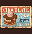 chocolate cake rusty metal plate sign vector image vector image