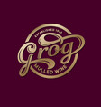 logo grog mulled wine cafe calligraphic alcohol vector image vector image