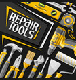 poster for repair tools vector image vector image