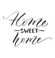 sweet home lettering vector image