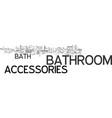 bath accessories text word cloud concept vector image vector image