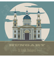 Hungary landmarks Retro styled image vector image vector image