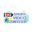 mobile short video contest concept for web vector image vector image