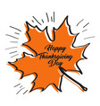 sketch of an autumn leaf happy thanksgiving day vector image vector image