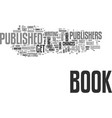 will your book get published text word cloud vector image vector image